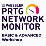 PRTG Basic & Advanced Workshop
