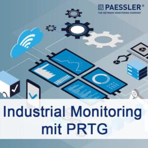Industrial Monitoring mit PRTG